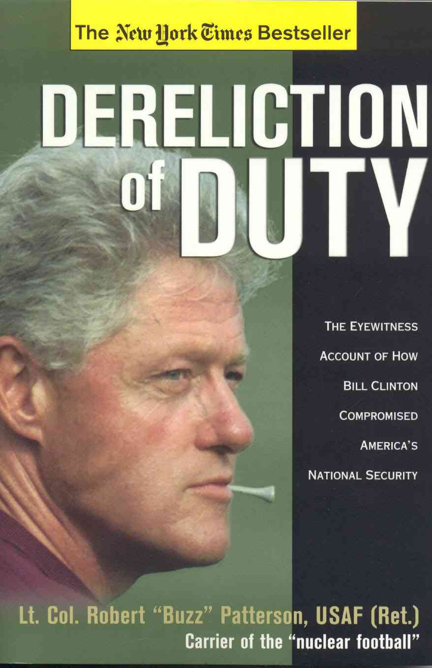 Dereliction of Duty By Patterson, Robert